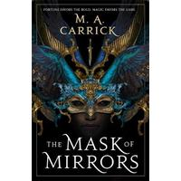 Mask of Mirrors - M. A. Carrick (Paperback)