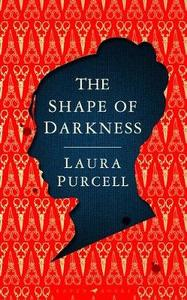 Shape of Darkness - Laura Purcell (Trade Paperback) - Cover