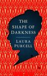 Shape of Darkness - Laura Purcell (Trade Paperback)