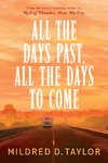 All the Days Past All the Days to Come