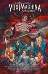 Critical Role: Vox Machina Origins Library Edition: Series I & II Collection - Matthew Colville (Hardcover)