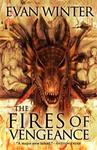 The Fires of Vengeance : The Burning - Evan Winter (Hardcover)