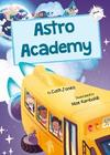 Astro Academy : (White Early Reader) - Cath Jones (Paperback)