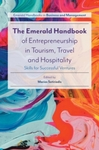 The Emerald Handbook of Entrepreneurship in Tourism, Travel and Hospitality: Skills for Successful Ventures - Marios Sotiriadis (Paperback)