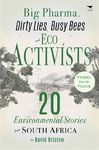 Big Pharma Dirty Lies Busy Bees & Eco Activists (Paperback)