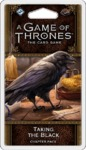 A Game of Thrones: The Card Game (Second Edition) - Taking the Black Chapter Pack (Card Game)