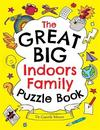 Great Big Indoors Family Puzzle Book - Gareth Moore (Paperback)