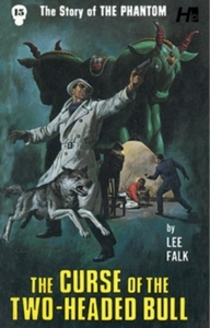 The Phantom the Complete Avon Novels Volume 15: The Curse of the Two-Headed Bull - Lee Falk (Paperback) - Cover
