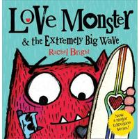 Love Monster And The Extremely Big Wave - Rachel Bright (Paperback)
