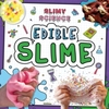 Edible Slime - Kirsty Holmes (Paperback)