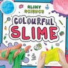 Colourful Slime - Kirsty Holmes (Paperback)
