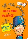 The Many Mice of Mr. Brice - Dr Seuss (Hardcover)