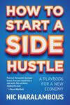 How to Start a Side Hustle - Nic Haralambous (Paperback)
