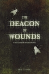 Deacon of Wounds - David Annandale (Hardback)