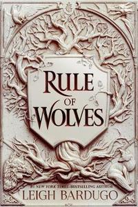 King of Scars: Rule of Wolves - Leigh Bardugo (Trade Paperback) - Cover