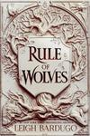 King of Scars: Rule of Wolves - Leigh Bardugo (Trade Paperback)