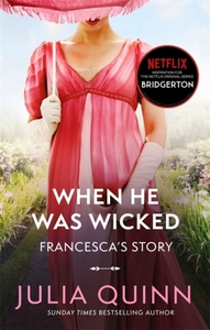 When He Was Wicked: Francesca's Story - Julia Quinn (Paperback) - Cover