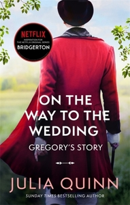 On the Way to the Wedding Gregory's Story - Julia Quinn (Paperback) - Cover
