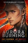 Aurora Burning: (The Aurora Cycle) - Amie Kaufman (Paperback)