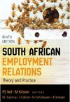 South African Employment Relations 9 - Nel PS, Kirsten M (Editors)