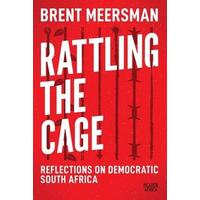 Rattling The Cage - Brent Meersman (Paperback)