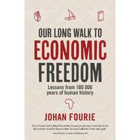Our Long Walk To Economic Freedom - Johan Fourie (Paperback)