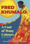 A Coat of Many Colours - Fred Khumalo (Paperback)