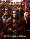 Zweihander Grim & Perilous RPG - Revised Core Rulebook (Role Playing Game)