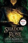 Shadow & Bone - Leigh Bardugo (Paperback)