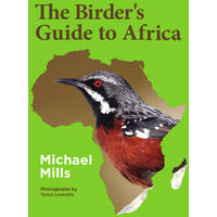 The Birder's Guide To Africa - Michael Mills (Paperback)