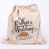 Friends - I'd Rather Be Watching - Cotton (Drawstring Bag)