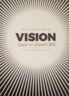 Vision: Dare to Dream Big - Nico van der Merwe (Paperback)