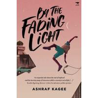 By the Fading Light - Ashraf Kagee (Paperback)