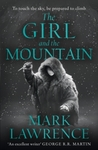 Girl and the Mountain - Mark Lawrence (Trade Paperback)