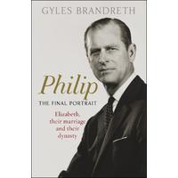 Philip - Gyles Brandreth (Trade Paperback)