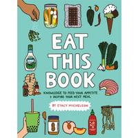 Eat This Book - Stacy Michelson (Hardcover)
