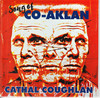 Cathal Coughlan - Song of Co-Aklan (CD)