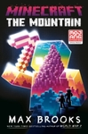 Minecraft: The Mountain : An Official Minecraft Novel - Max Brooks (Hardcover)