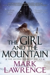 The Girl and the Mountain - Mark Lawrence (Hardcover)