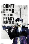 Peaky Blinders - Don't F**K With Maxi Poster (61x91,50cm)