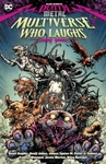 Dark Nights: Death Metal: The Multiverse Who Laughs - Various (Paperback)