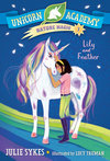 Lily And Feather - Julie Sykes (Paperback)