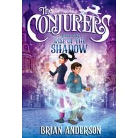 The Conjurers: Rise Of The Shadow - Brian Anderson (Paperback)