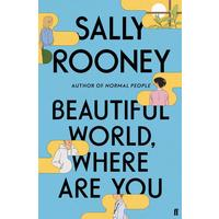Beautiful World, Where Are You - Sally Rooney (Paperback)