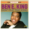 Ben E King - Don't Play That Song (CD)