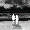 White Stripes - Under Great White Northern Lights (Live) (CD)
