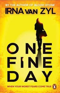 One Fine Day - Irna van Zyl (Paperback) - Cover