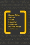 Human Rights Implications of the Fourth Industrial Revolution in South Africa - Adams Pienaar (Paperback)