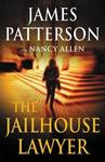 Jailhouse Lawyer - James Patterson (Hardcover)