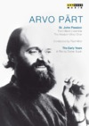 Arvo Part - The Early Years, St. John Passion (Music DVD)